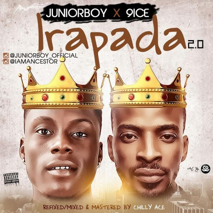 [Latest music] Junior boy ft. 9ice-Irapada 2.0